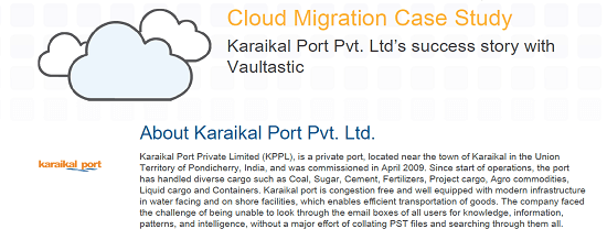 Karakal Port Pvt. Ltd's Success Story with Vaultastic