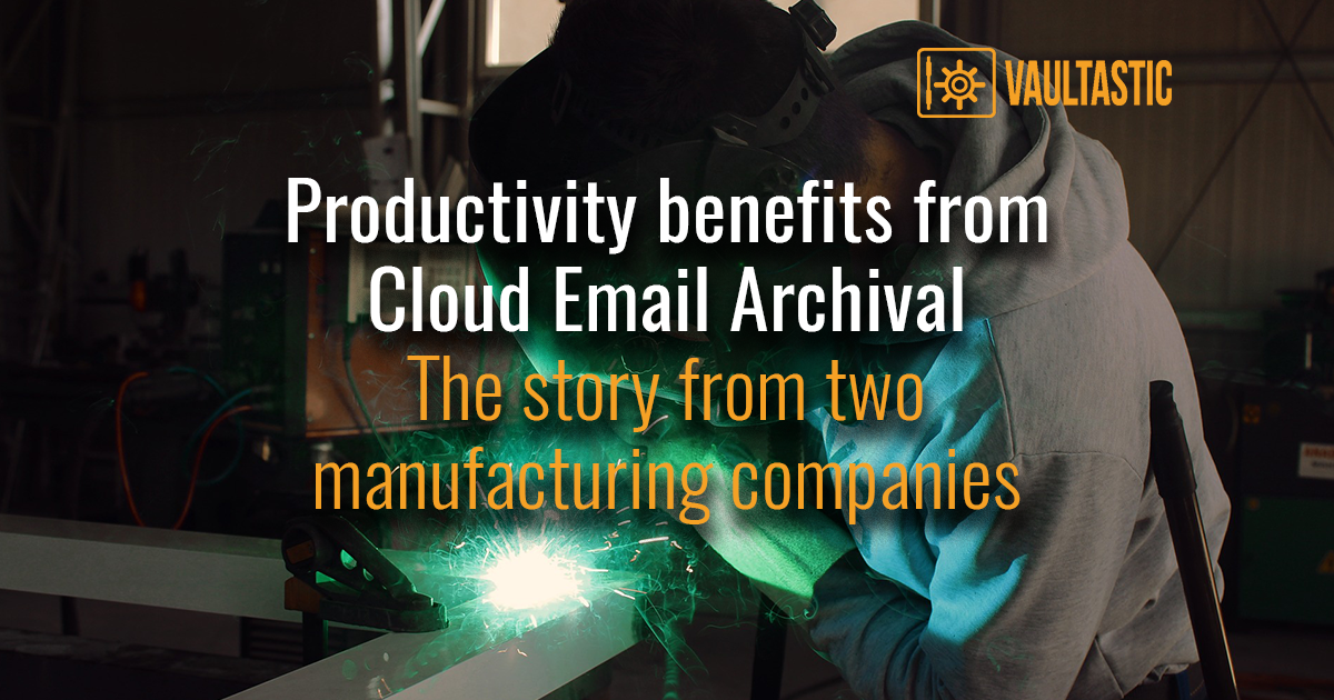 Two Manufacturing Companies Discover Productivity Benefits Of Cloud