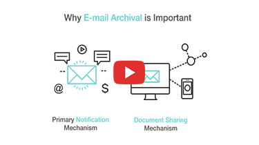 Video - Why Email Archival is important